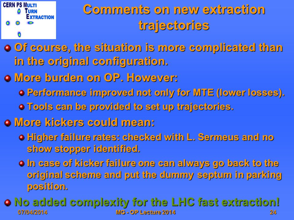 Comments on new extraction trajectories Of course, the situation is more complicated than in the original configuration.