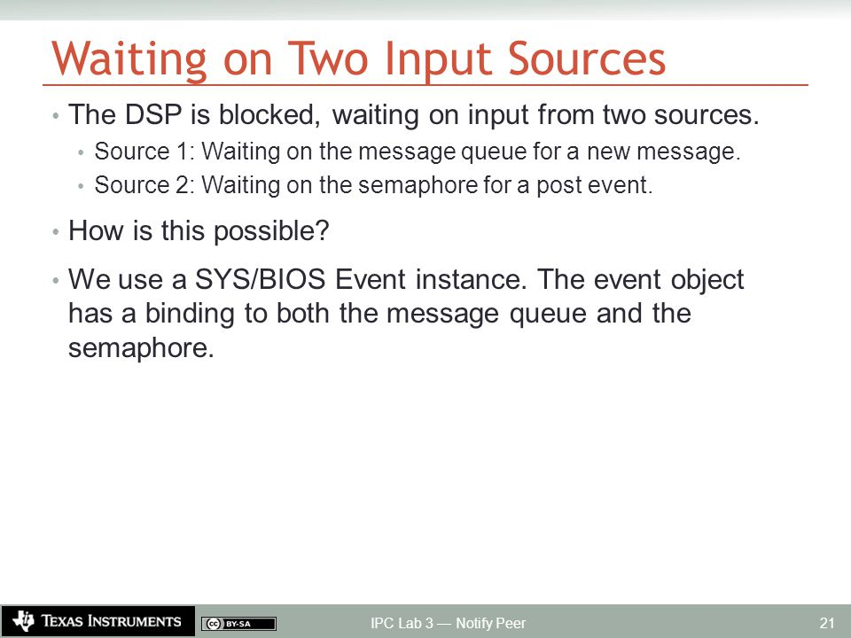 Waiting on Two Input Sources The DSP is blocked, waiting on input from two sources.