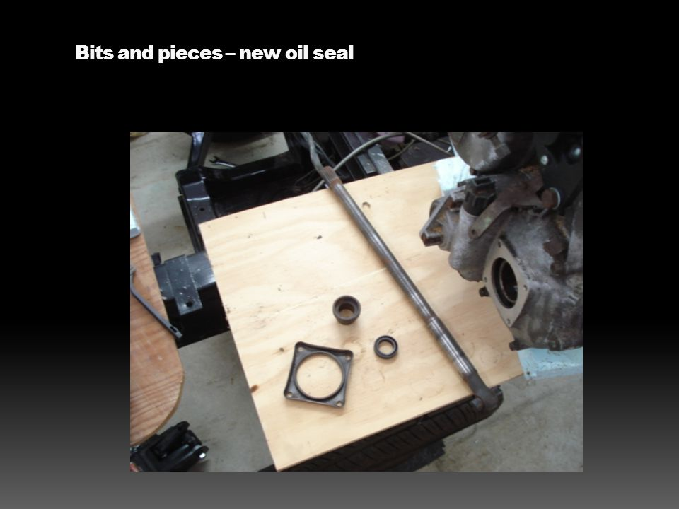 Bits and pieces – new oil seal