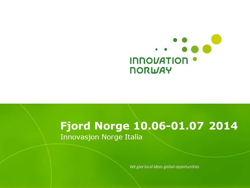 Fjord Norge 10.06-01.07 2014 Innovasjon Norge Italia