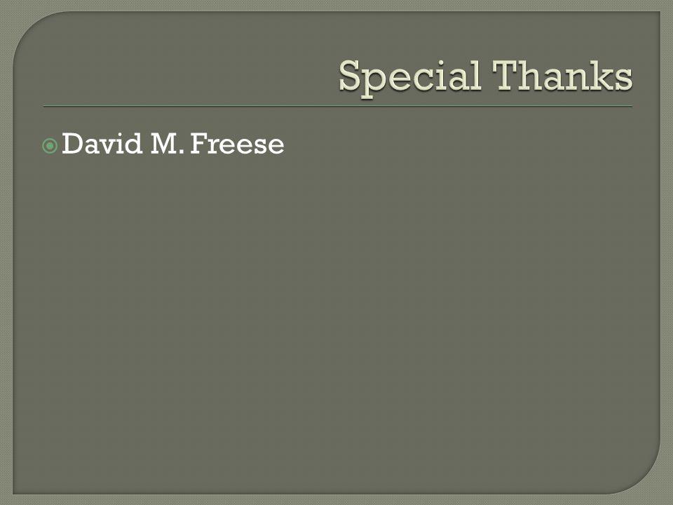  David M. Freese
