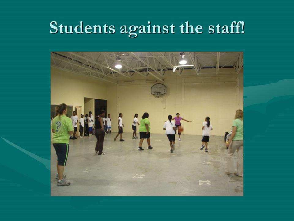 Students against the staff!