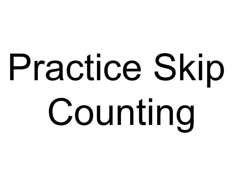Practice Skip Counting