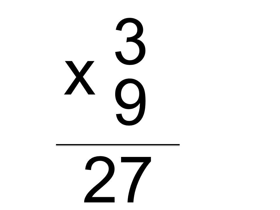 3 9 x 27