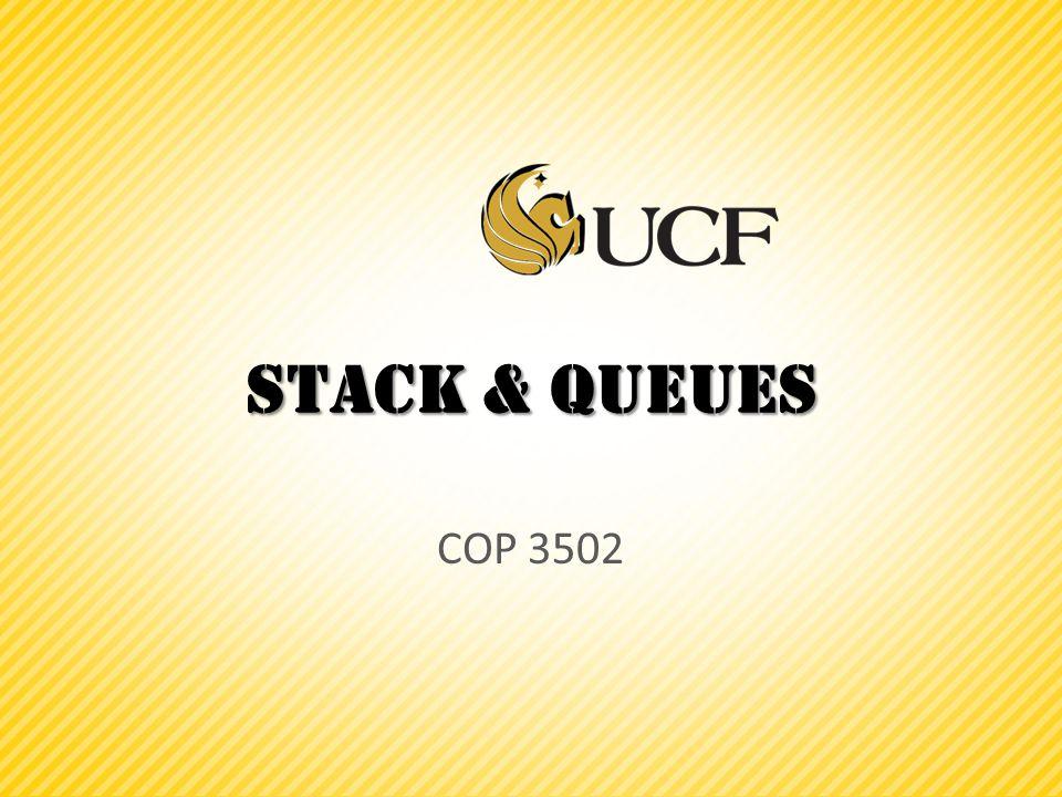 Stack & Queues COP 3502
