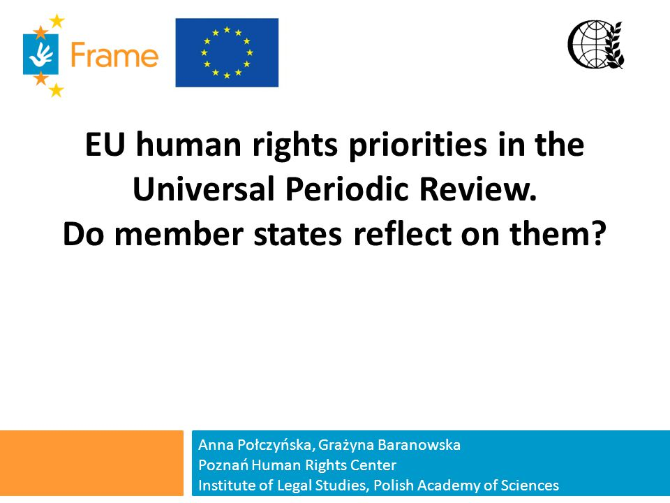 EU human rights priorities in the Universal Periodic Review.