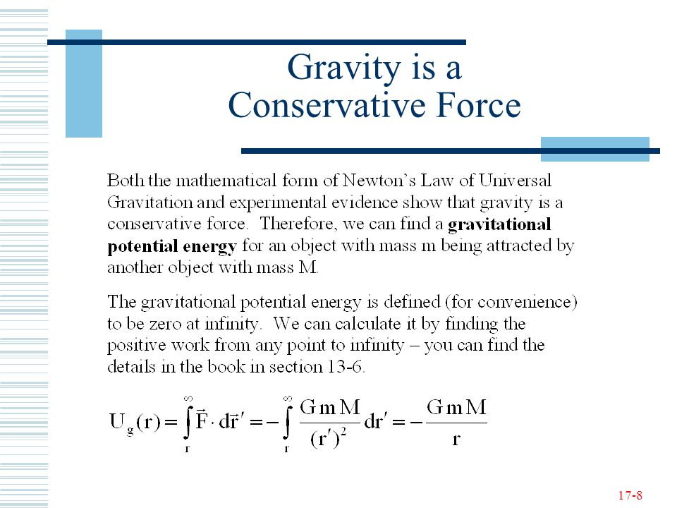 17-8 Gravity is a Conservative Force