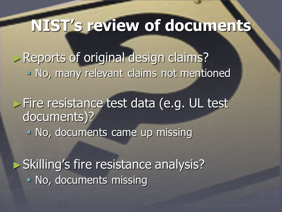 NIST's review of documents ► Reports of original design claims.