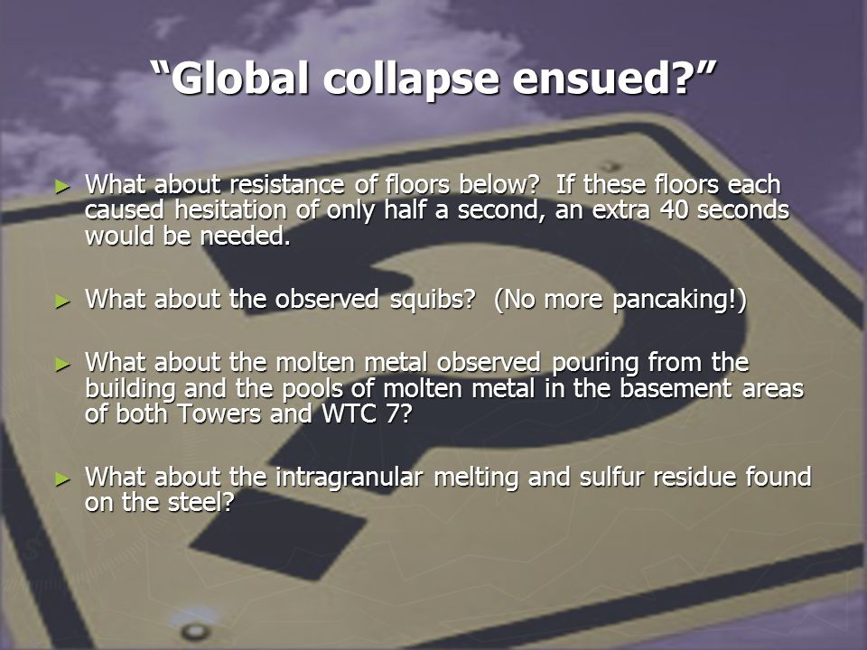 Global collapse ensued? ► What about resistance of floors below.