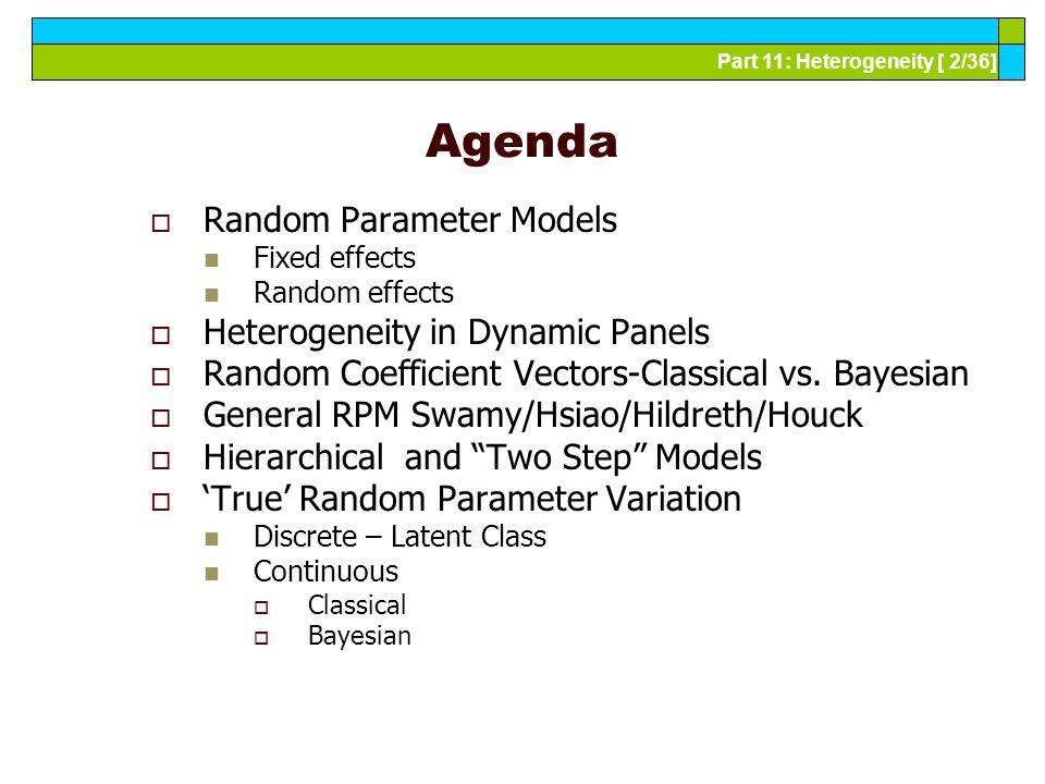 Part 11: Heterogeneity [ 13/36] Estimating the Random Parameters Model