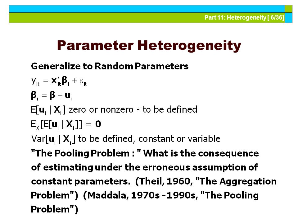 Part 11: Heterogeneity [ 6/36] Parameter Heterogeneity