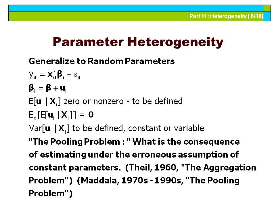 Part 11: Heterogeneity [ 7/36] Fixed Effects (Hildreth, Houck, Hsiao, Swamy)