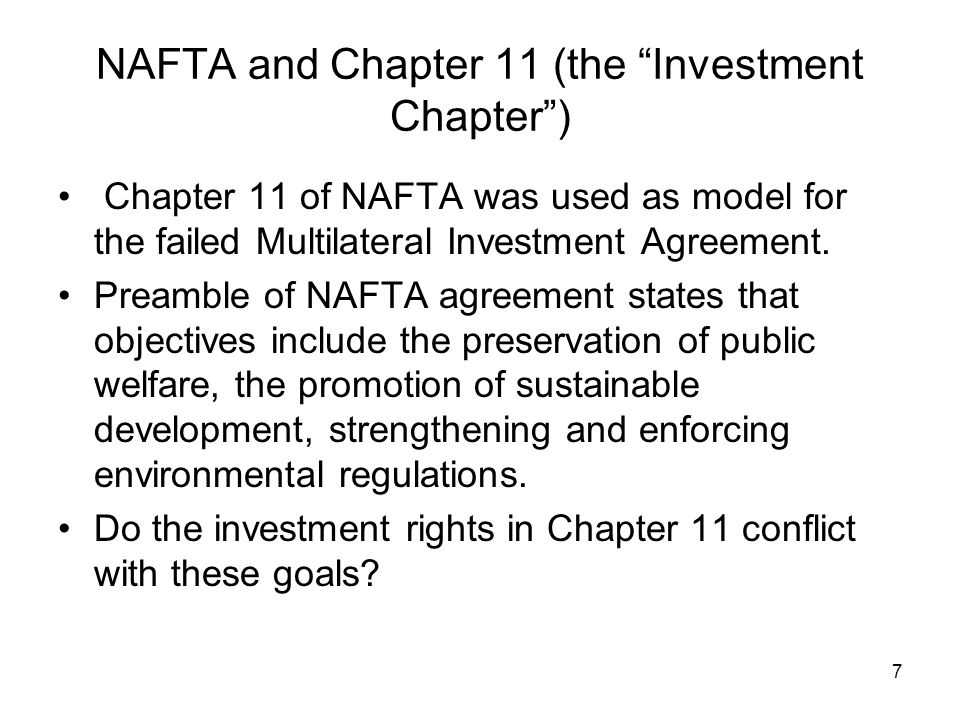 8 Mexico's view of Chapter 11 of NAFTA By reducing risk, investment treaties (ITs) (presumably) promote investment.