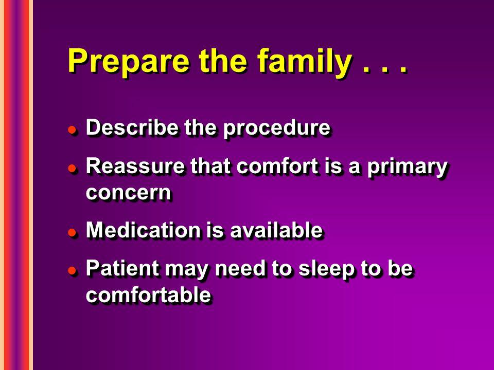 Prepare the family...