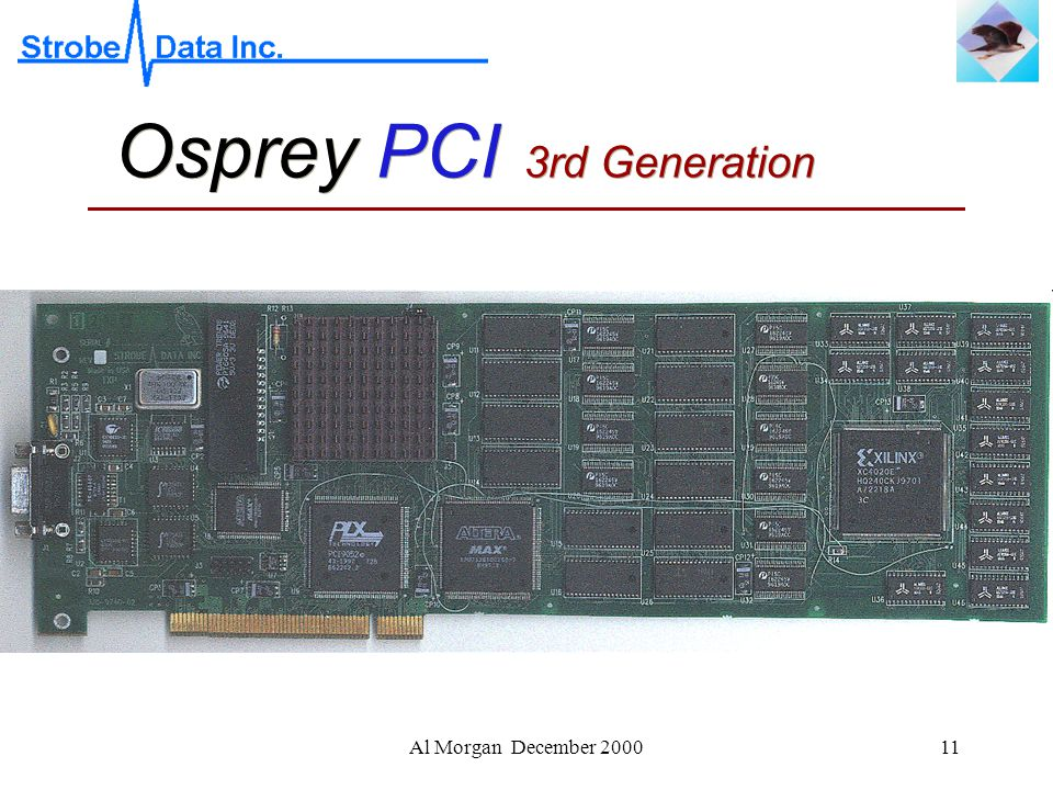 Al Morgan December 200011 Osprey PCI 3rd Generation