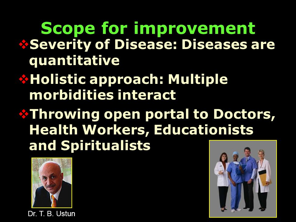 Scope for improvement in clinical research  Multiple morbidity ► Multiple hypotheses  Bayesian applications  What can be done.