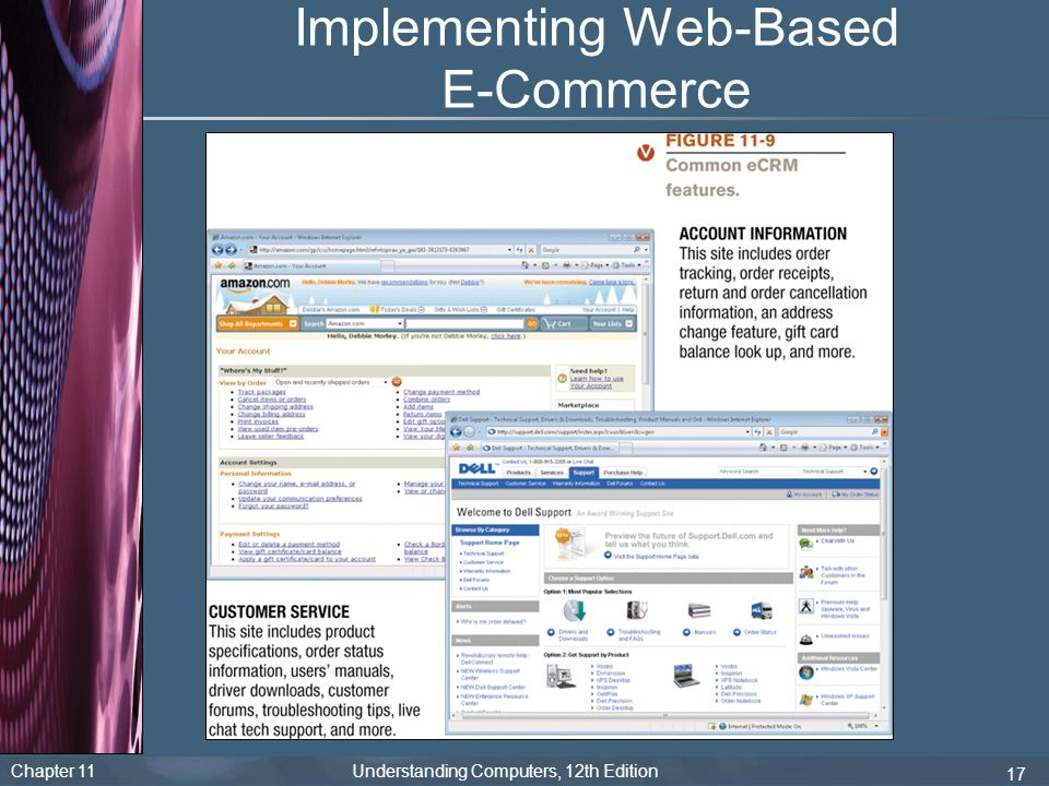 Chapter 11 Understanding Computers, 12th Edition 17 Implementing Web-Based E-Commerce
