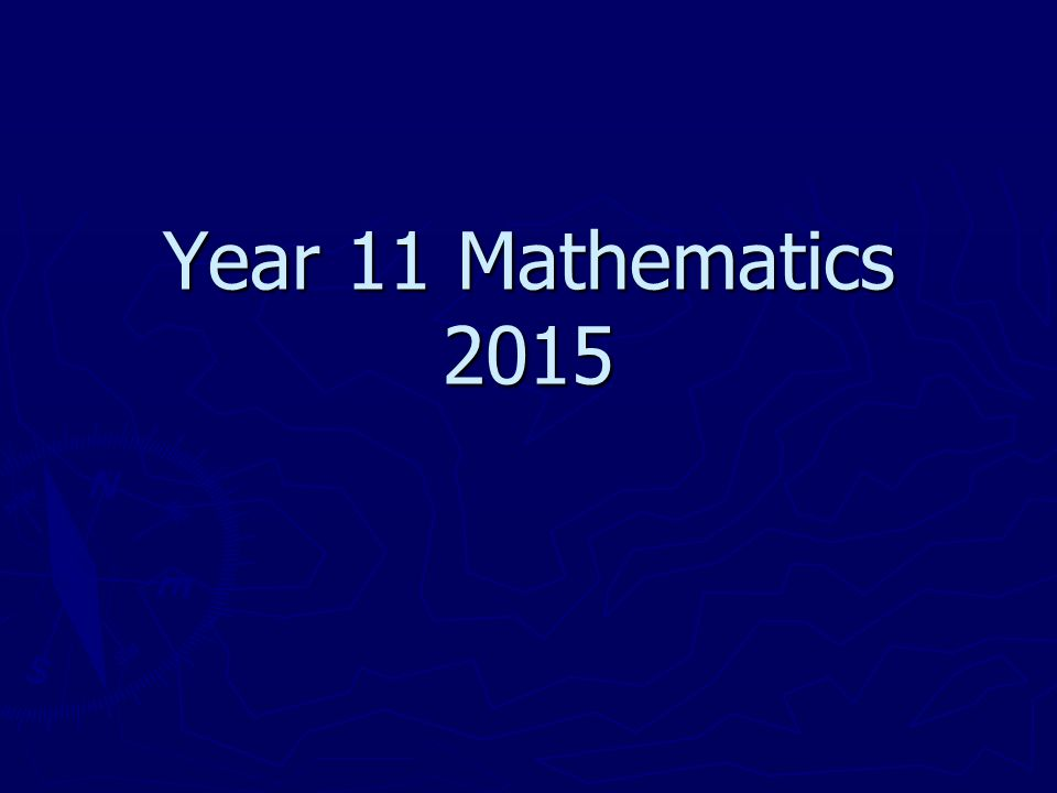 Year 11 Mathematics 2015