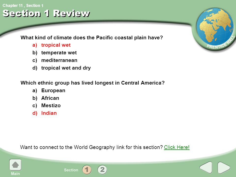 Chapter 11, Section Section 1 Review What kind of climate does the Pacific coastal plain have? a)tropical wet b)temperate wet c)mediterranean d)tropic