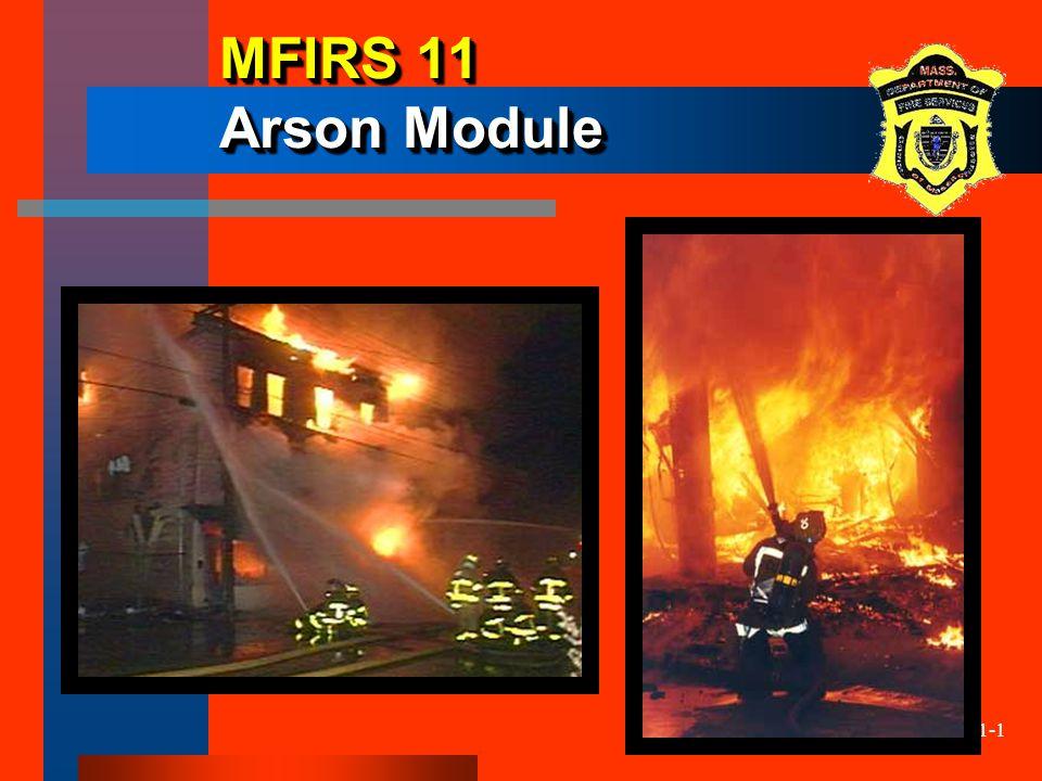 11-1 MFIRS 11 Arson Module