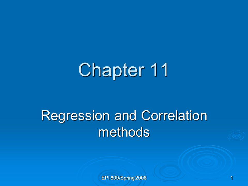 EPI 809/Spring 200822 Types of Regression Models Regression Models 2+ Explanatory Variables Simple Multiple 1 Explanatory Variable