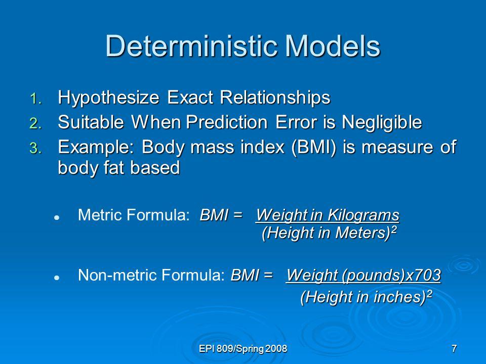 EPI 809/Spring 200848 Coefficient Equations  Prediction equation  Sample slope  Sample Y - intercept