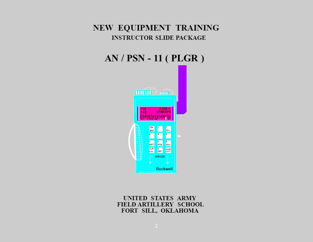 2 UNITED STATES ARMY FORT SILL, OKLAHOMA NEW EQUIPMENT TRAINING INSTRUCTOR SLIDE PACKAGE FIELD ARTILLERY SCHOOL