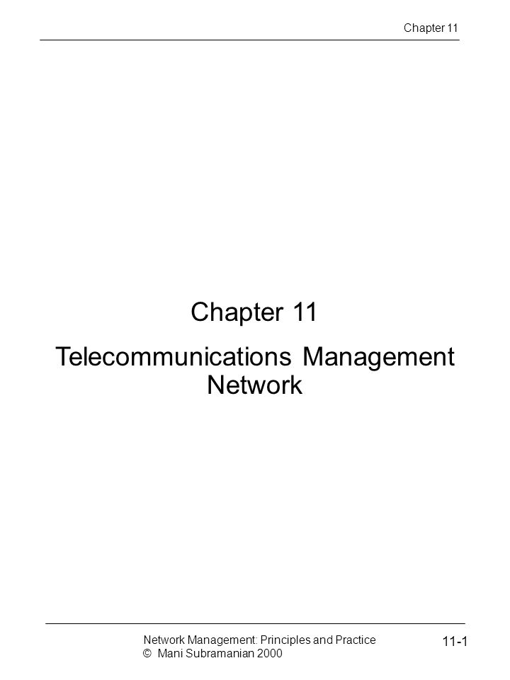 Notes Information Architecture Chapter 11 Network Management: Principles and Practice © Mani Subramanian 2000 11-12