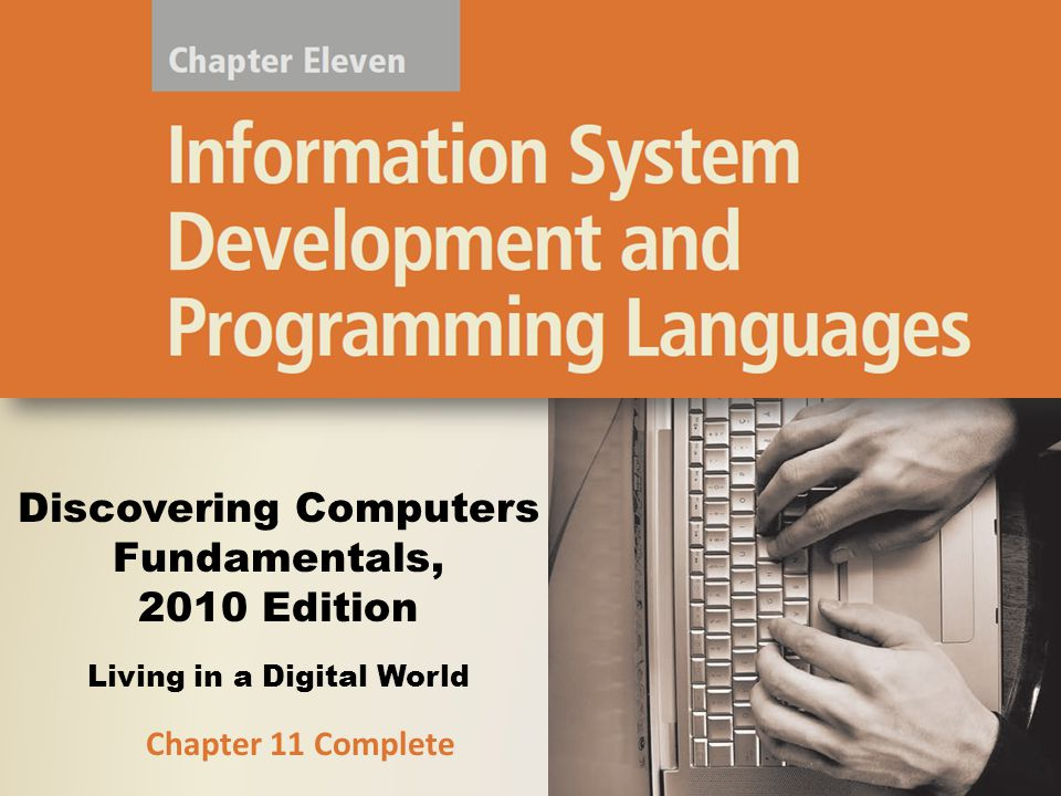 Discovering Computers Fundamentals, 2010 Edition Living in a Digital World Chapter 11 Complete