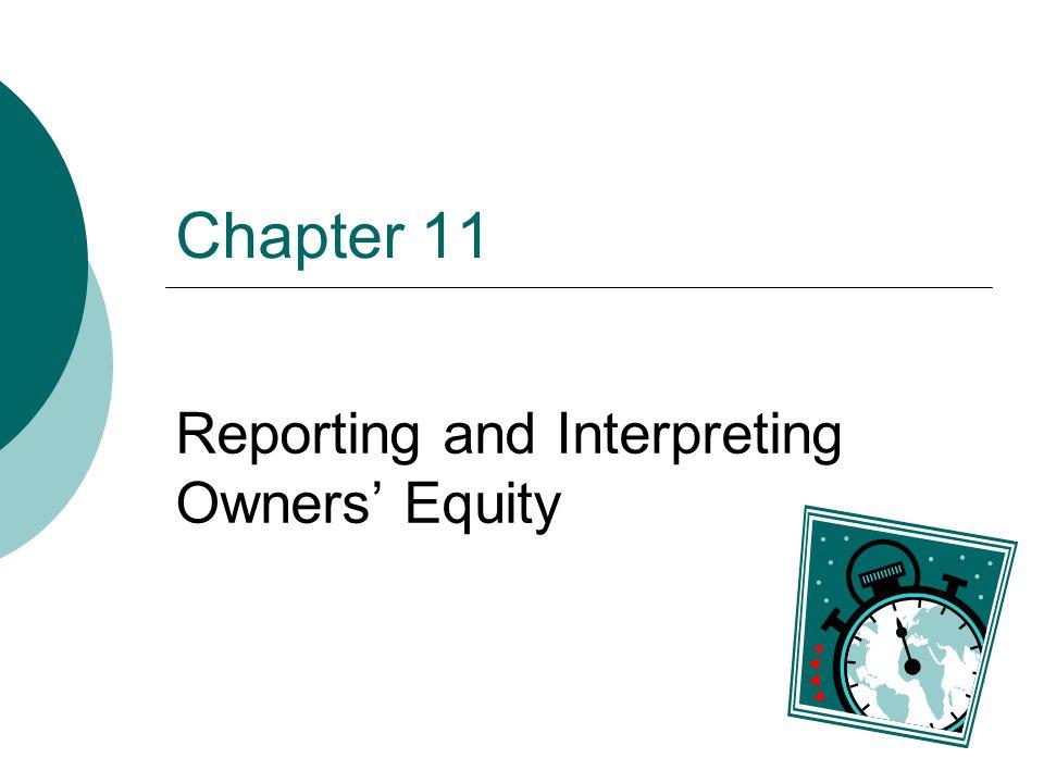 © 2004 The McGraw-Hill Companies McGraw-Hill/Irwin 11-12 Types of Capital Stock Common Stock Preferred Stock