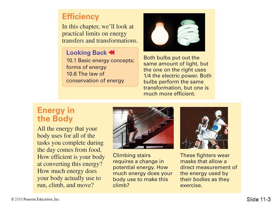 © 2010 Pearson Education, Inc. Slide 11-4
