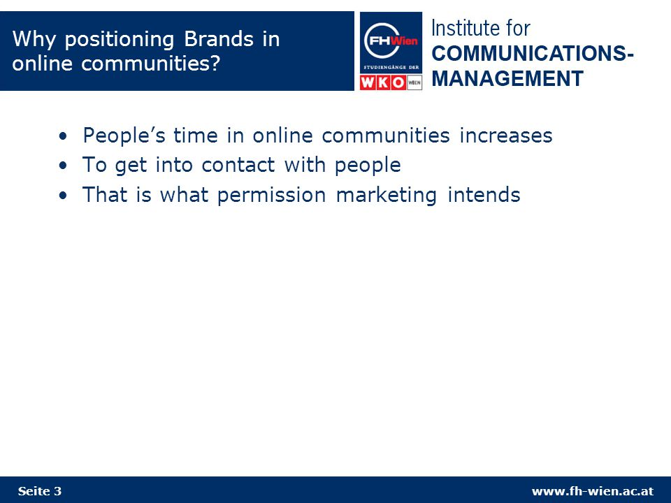 www.fh-wien.ac.at How to position brands in online communities.