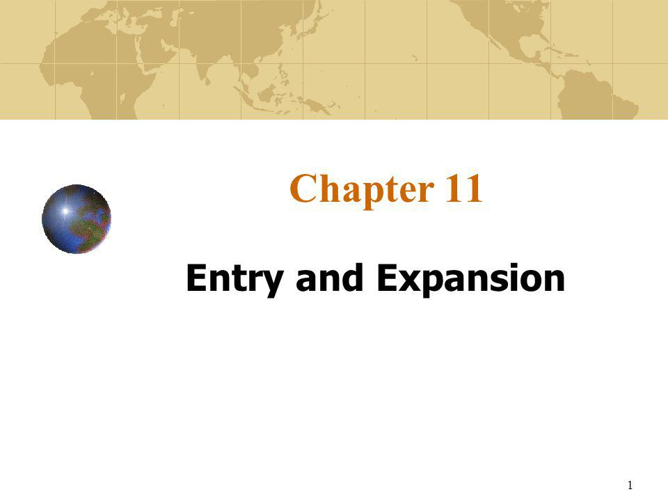 1 Chapter 11 Entry and Expansion