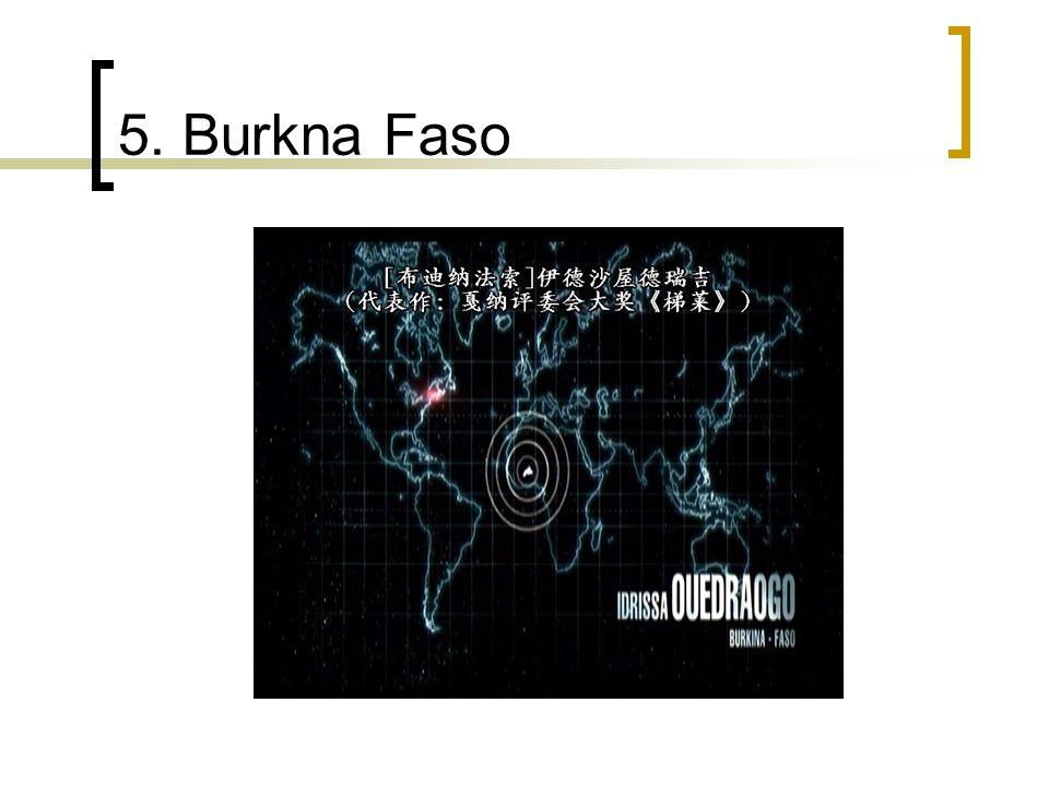 5. Burkna Faso