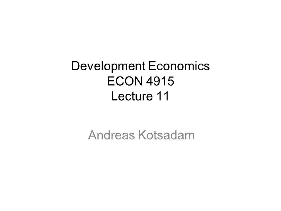 Development Economics ECON 4915 Lecture 11 Andreas Kotsadam