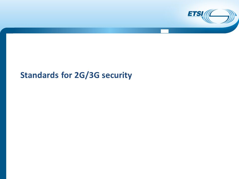 Standards for 2G/3G security