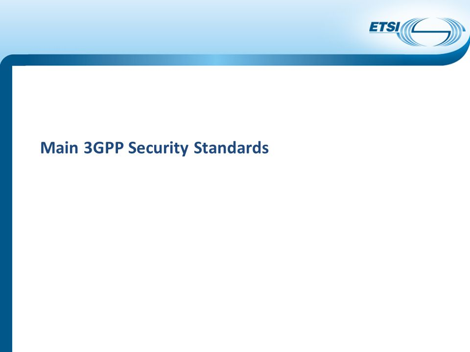 Main 3GPP Security Standards