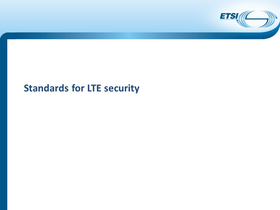 Standards for LTE security