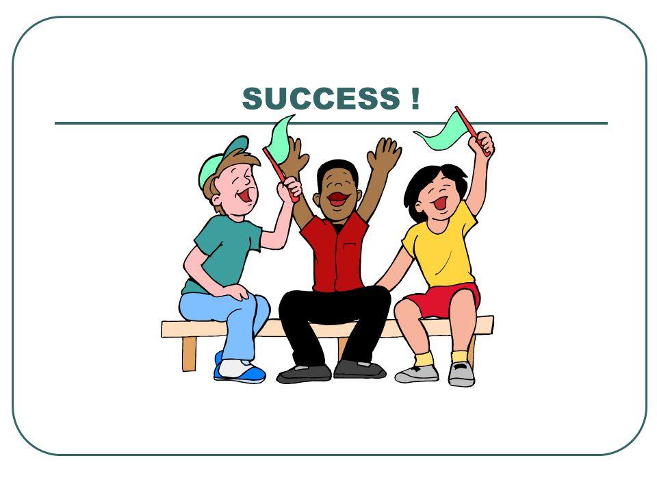 SUCCESS !