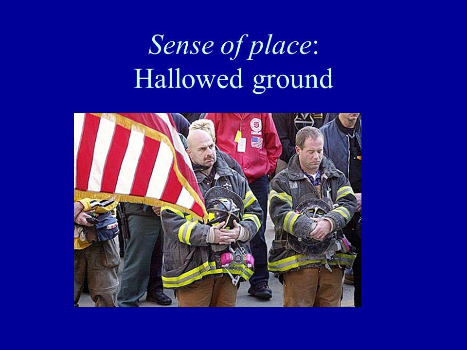 Sense of place: Hallowed ground