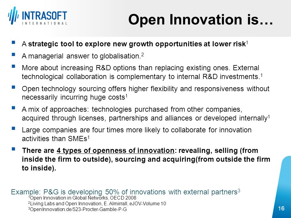 A strategic tool to explore new growth opportunities at lower risk 1  A managerial answer to globalisation. 2  More about increasing R&D options t