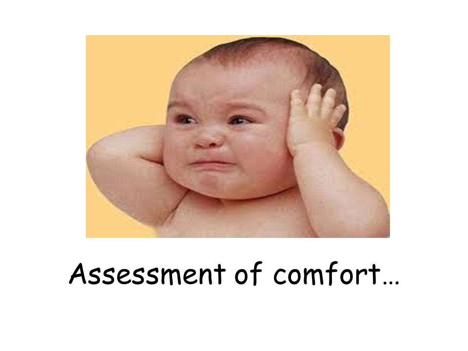 Assessment of comfort…