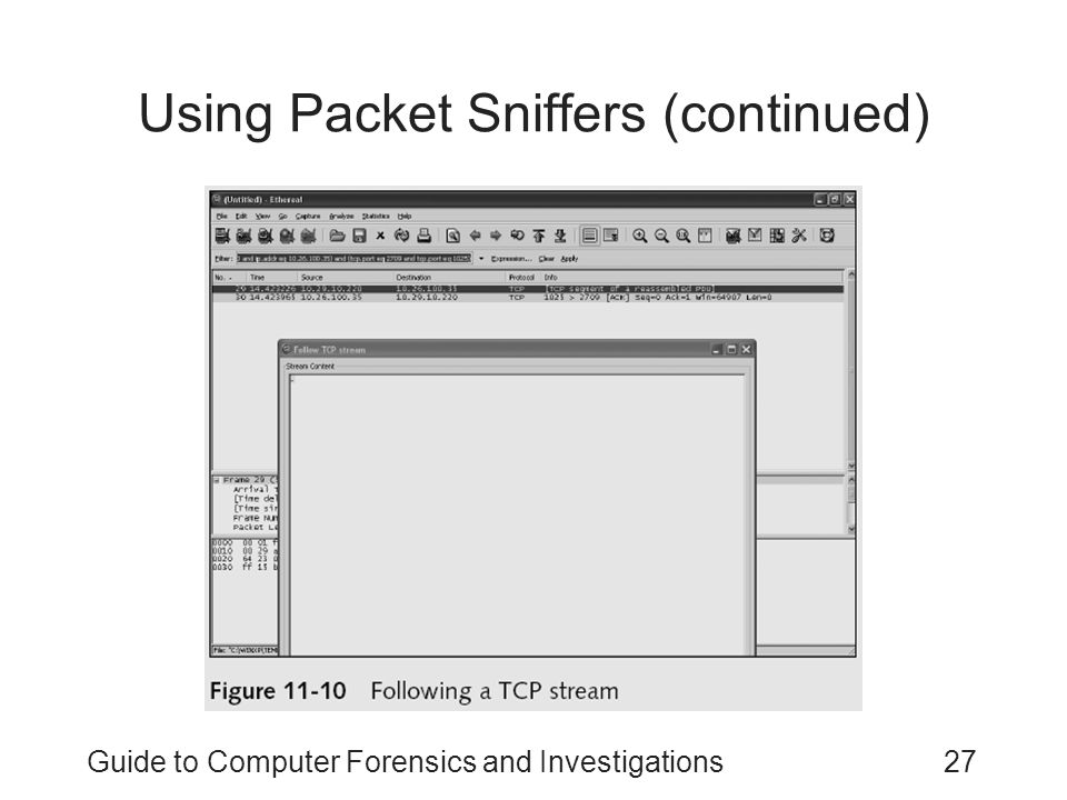 Guide to Computer Forensics and Investigations27 Using Packet Sniffers (continued)