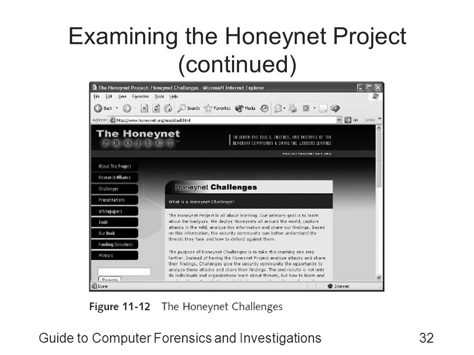 Guide to Computer Forensics and Investigations32 Examining the Honeynet Project (continued)