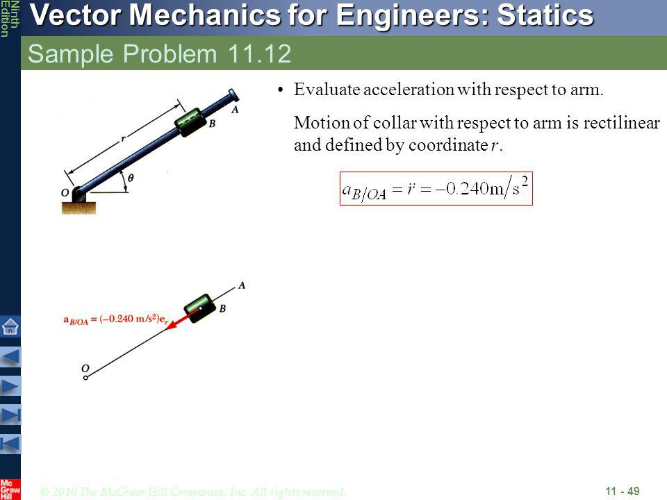 © 2010 The McGraw-Hill Companies, Inc. All rights reserved. Vector Mechanics for Engineers: Statics NinthEdition Sample Problem 11.12 11 - 49 Evaluate