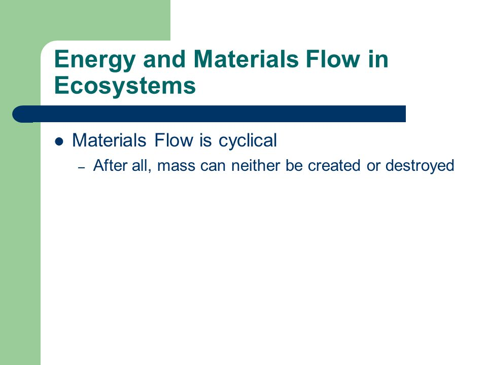 Energy and Materials Flow in Ecosystems