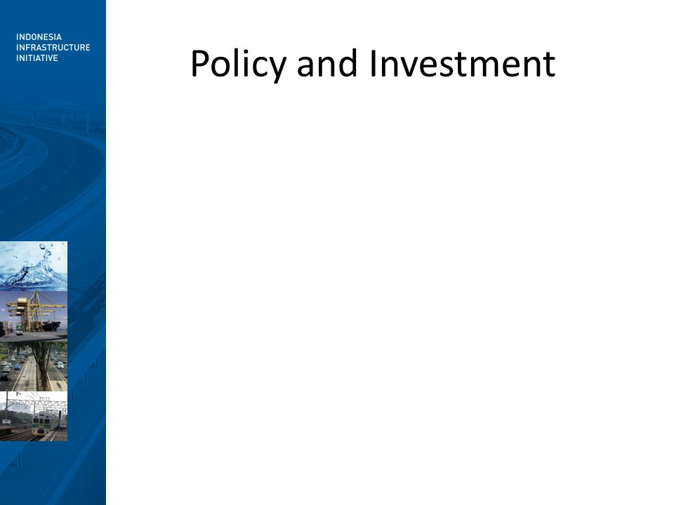 Policy and Investment