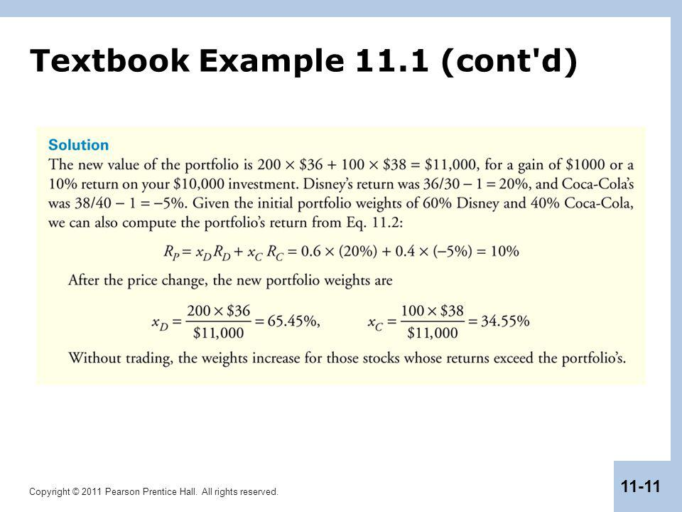 Copyright © 2011 Pearson Prentice Hall. All rights reserved. 11-11 Textbook Example 11.1 (cont'd)