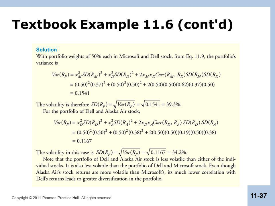 Copyright © 2011 Pearson Prentice Hall. All rights reserved. 11-37 Textbook Example 11.6 (cont'd)