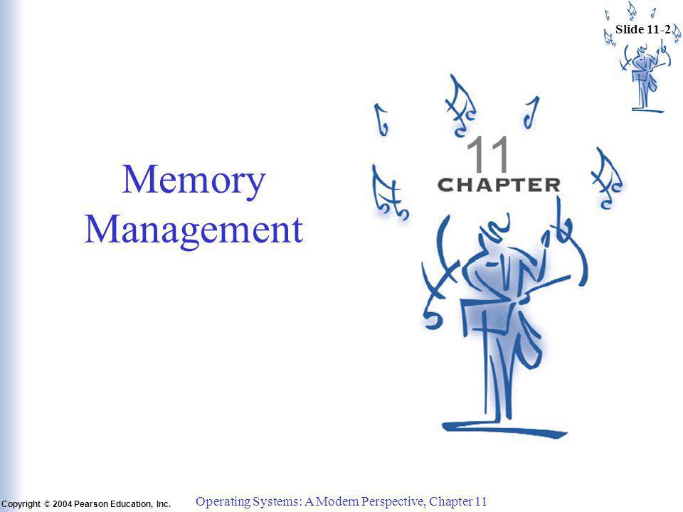 Slide 11-13 Copyright © 2004 Pearson Education, Inc.